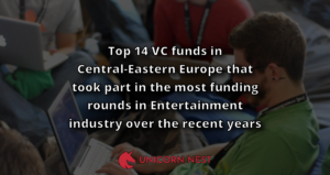 Top 14 VC funds in Central-Eastern Europe that took part in the most funding rounds in Entertainment industry over the recent years