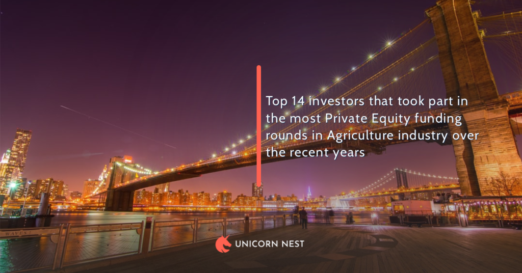 Top 14 investors that took part in the most Private Equity funding rounds in Agriculture industry over the recent years