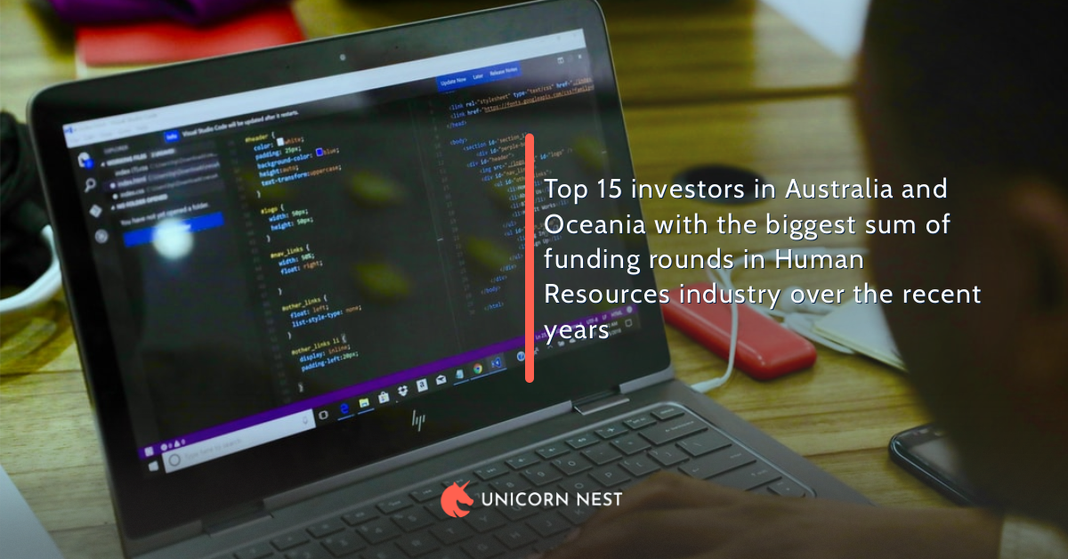 Top 15 investors in Australia and Oceania with the biggest sum of funding rounds in Human Resources industry over the recent years