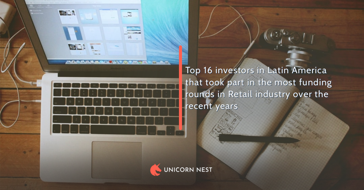 Top 16 investors in Latin America that took part in the most funding rounds in Retail industry over the recent years