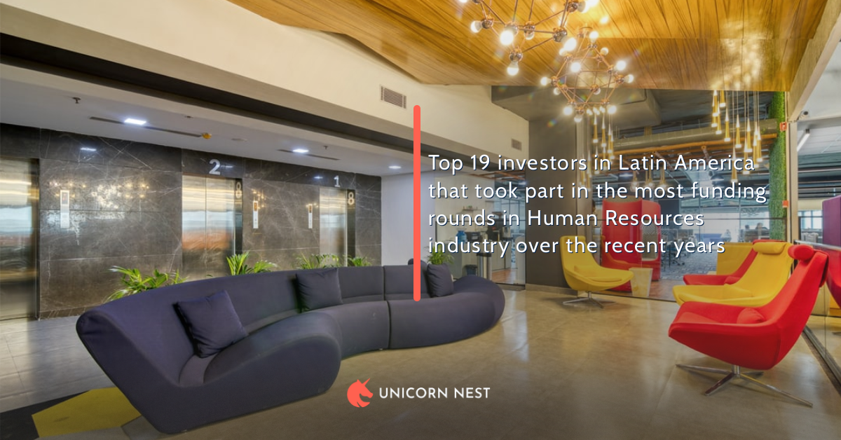 Top 19 investors in Latin America that took part in the most funding rounds in Human Resources industry over the recent years