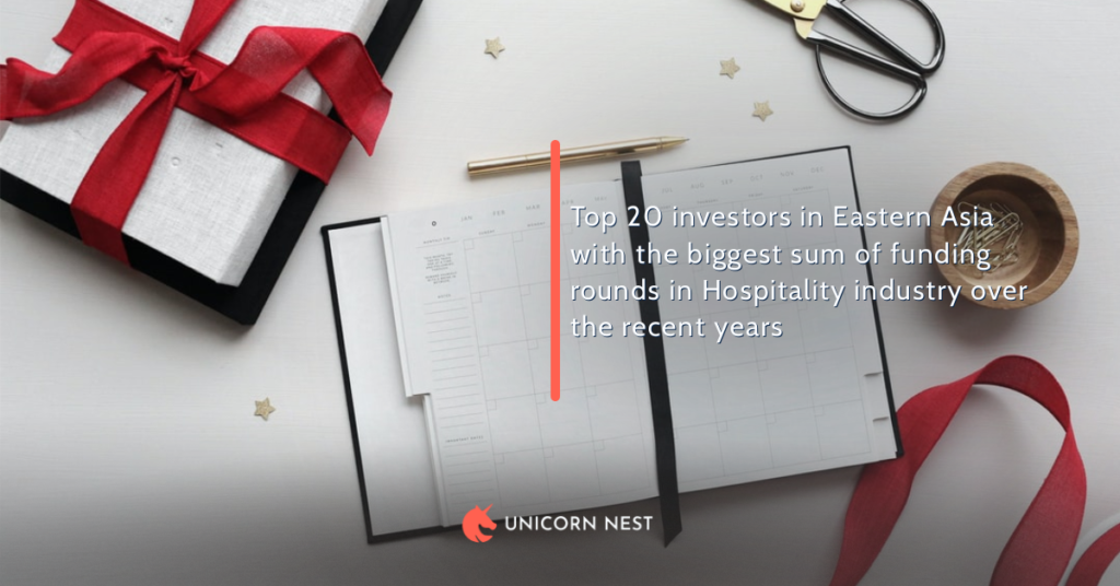 Top 20 investors in Eastern Asia with the biggest sum of funding rounds in Hospitality industry over the recent years