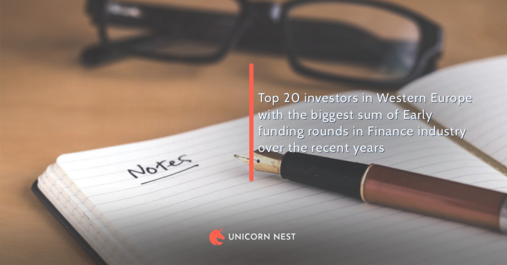 Top 20 investors in Western Europe with the biggest sum of Early funding rounds in Finance industry over the recent years