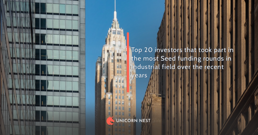 Top 20 investors that took part in the most Seed funding rounds in Industrial field over the recent years
