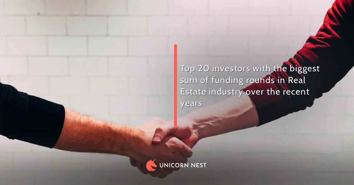 Top 20 investors with the biggest sum of funding rounds in Real Estate industry over the recent years