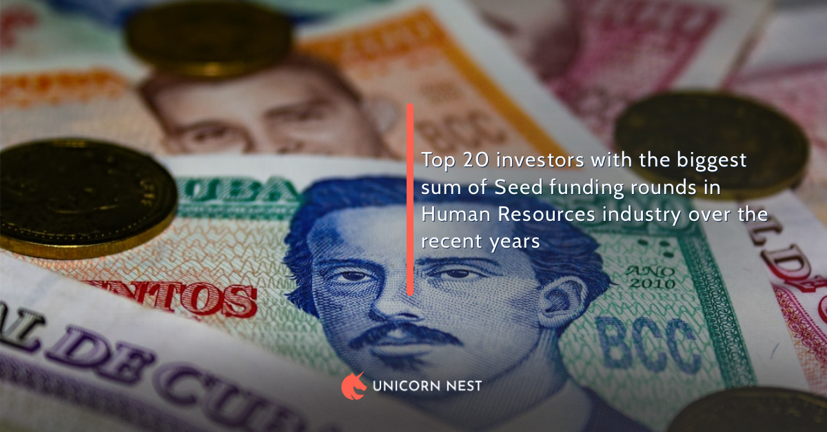 Top 20 investors with the biggest sum of Seed funding rounds in Human Resources industry over the recent years