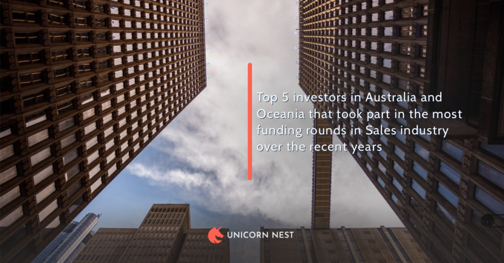 Top 5 investors in Australia and Oceania that took part in the most funding rounds in Sales industry over the recent years