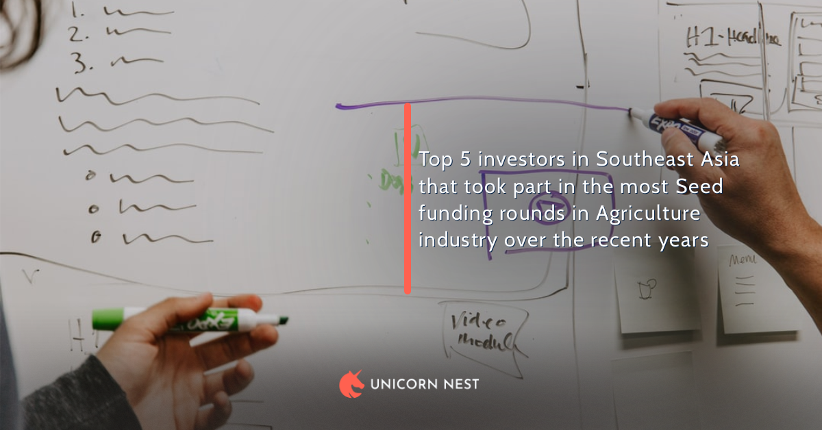 Top 5 investors in Southeast Asia that took part in the most Seed funding rounds in Agriculture industry over the recent years