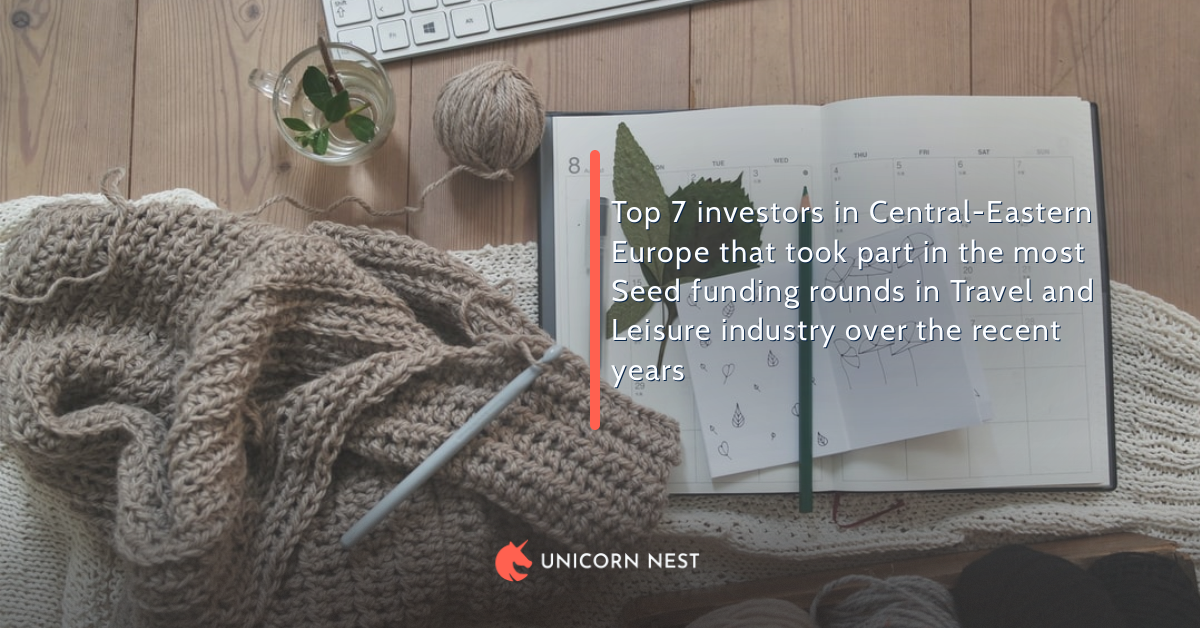 Top 7 investors in Central-Eastern Europe that took part in the most Seed funding rounds in Travel and Leisure industry over the recent years