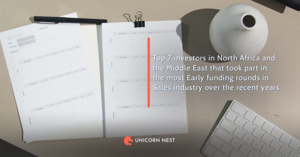Top 7 investors in North Africa and the Middle East that took part in the most Early funding rounds in Sales industry over the recent years