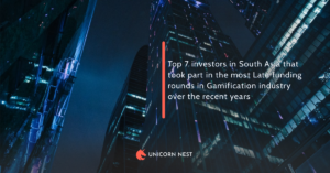 Top 7 investors in South Asia that took part in the most Late funding rounds in Gamification industry over the recent years