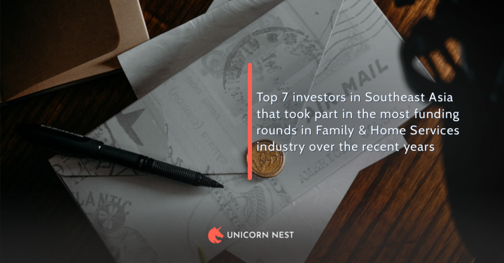 Top 7 investors in Southeast Asia that took part in the most funding rounds in Family & Home Services industry over the recent years