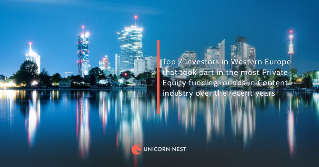 Top 7 investors in Western Europe that took part in the most Private Equity funding rounds in Content industry over the recent years