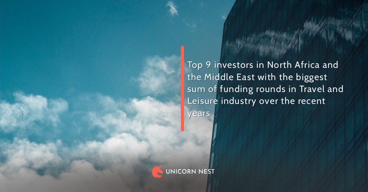 Top 9 investors in North Africa and the Middle East with the biggest sum of funding rounds in Travel and Leisure industry over the recent years