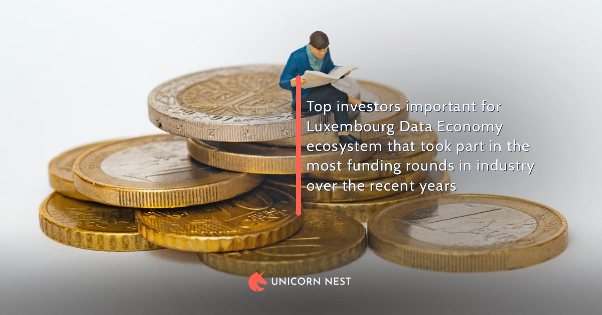 Top investors important for Luxembourg Data Economy ecosystem that took part in the most funding rounds in industry over the recent years