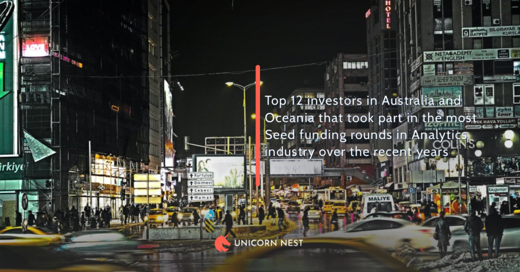 Top 12 investors in Australia and Oceania that took part in the most Seed funding rounds in Analytics industry over the recent years