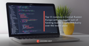 Top 12 investors in Central-Eastern Europe with the biggest sum of funding rounds in EdTech industry over the recent years