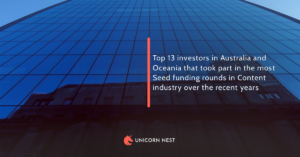 Top 13 investors in Australia and Oceania that took part in the most Seed funding rounds in Content industry over the recent years