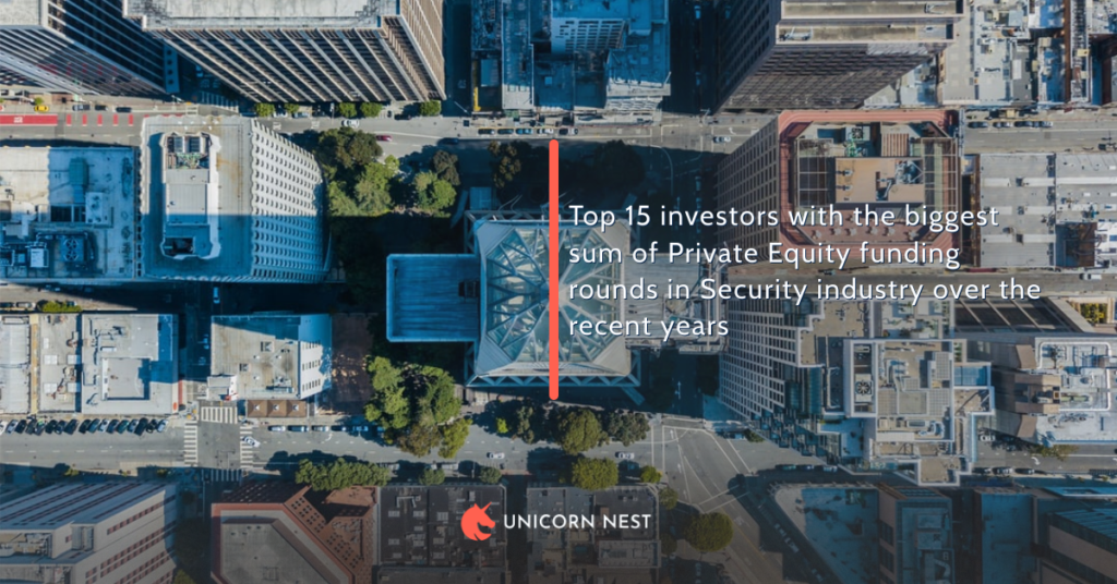 Top 15 investors with the biggest sum of Private Equity funding rounds in Security industry over the recent years
