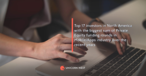 Top 17 investors in North America with the biggest sum of Private Equity funding rounds in Mobile/Apps industry over the recent years