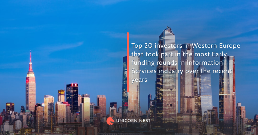 Top 20 investors in Western Europe that took part in the most Early funding rounds in Information Services industry over the recent years