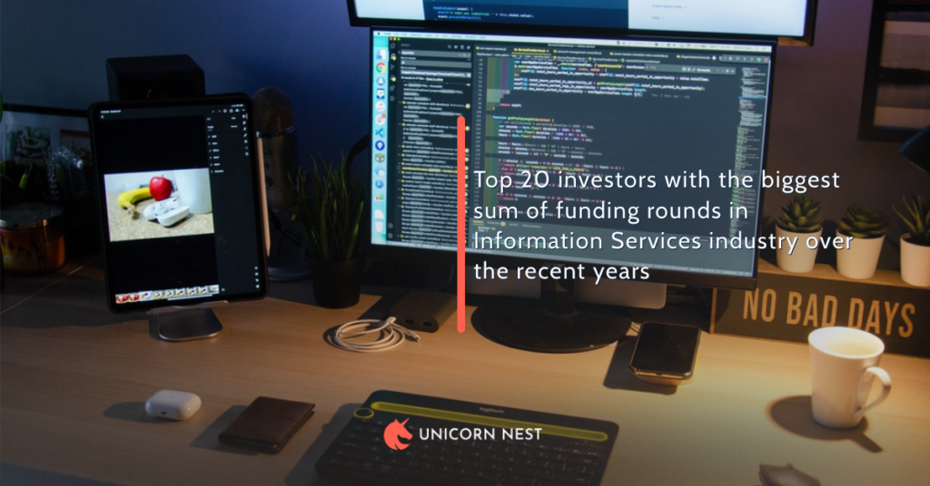 Top 20 investors with the biggest sum of funding rounds in Information Services industry over the recent years