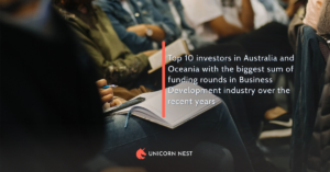 Top 10 investors in Australia and Oceania with the biggest sum of funding rounds in Business Development industry over the recent years