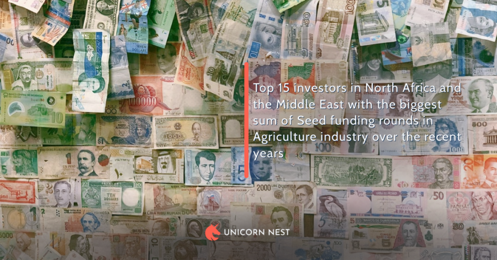 Top 15 investors in North Africa and the Middle East with the biggest sum of Seed funding rounds in Agriculture industry over the recent years