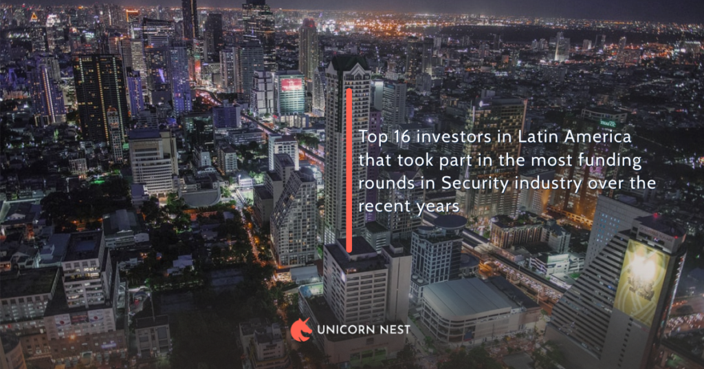 Top 16 investors in Latin America that took part in the most funding rounds in Security industry over the recent years