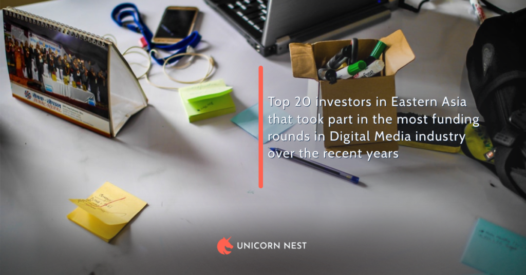 Top 20 investors in Eastern Asia that took part in the most funding rounds in Digital Media industry over the recent years
