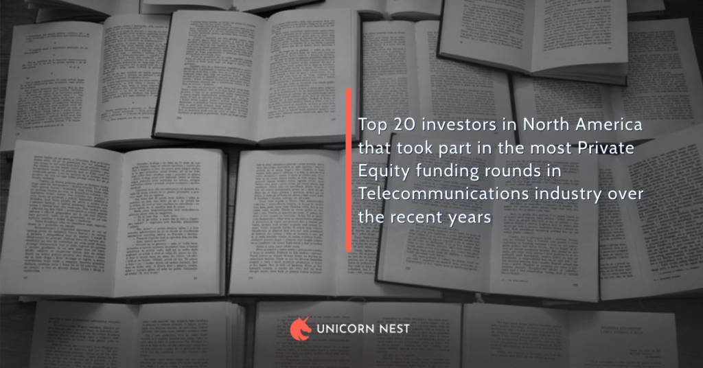 Top 20 investors in North America that took part in the most Private Equity funding rounds in Telecommunications industry over the recent years