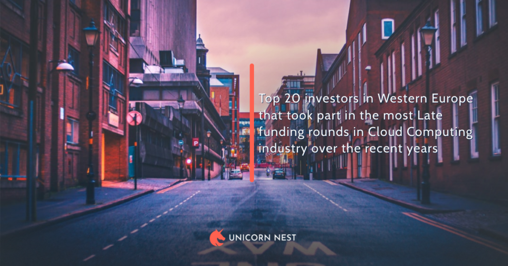 Top 20 investors in Western Europe that took part in the most Late funding rounds in Cloud Computing industry over the recent years