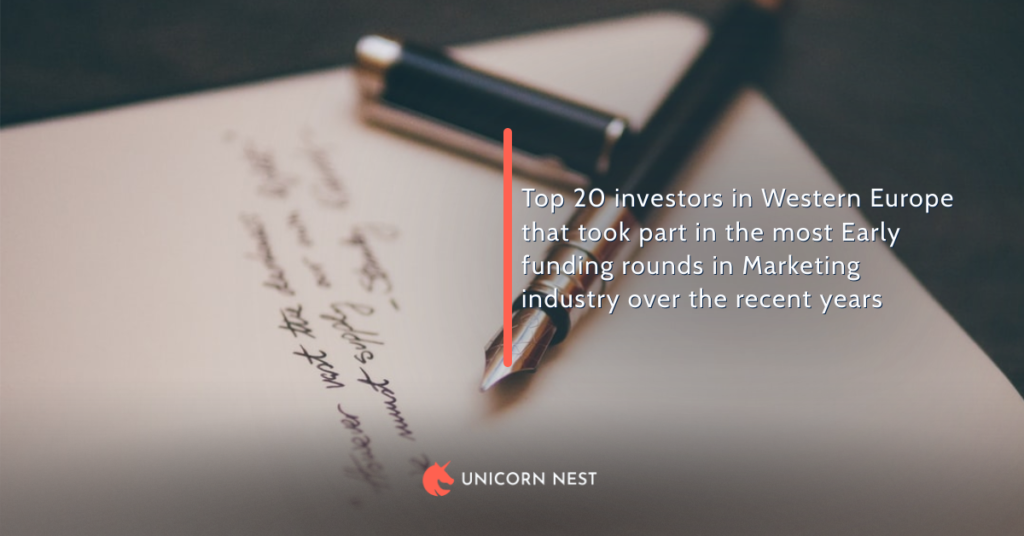 Top 20 investors in Western Europe that took part in the most Early funding rounds in Marketing industry over the recent years
