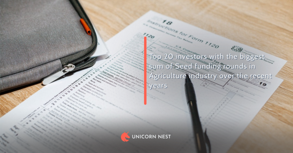 Top 20 investors with the biggest sum of Seed funding rounds in Agriculture industry over the recent years