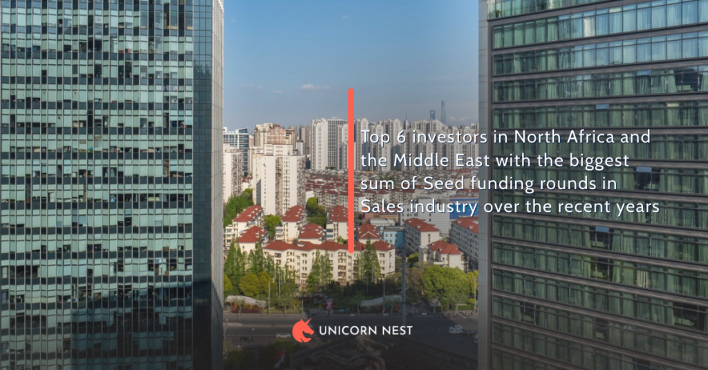 Top 6 investors in North Africa and the Middle East with the biggest sum of Seed funding rounds in Sales industry over the recent years