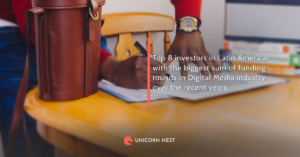 Top 8 investors in Latin America with the biggest sum of funding rounds in Digital Media industry over the recent years