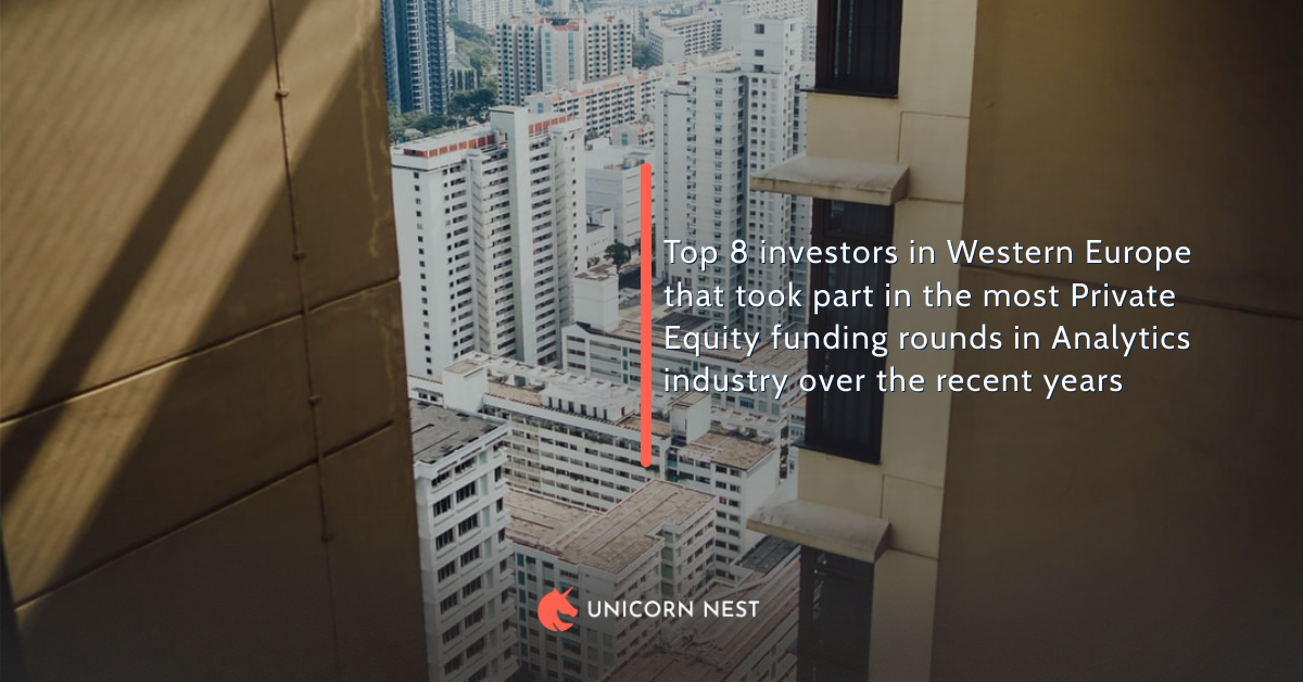 Top 8 investors in Western Europe that took part in the most Private Equity funding rounds in Analytics industry over the recent years