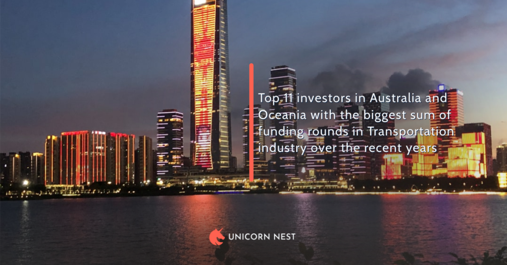 Top 11 investors in Australia and Oceania with the biggest sum of funding rounds in Transportation industry over the recent years