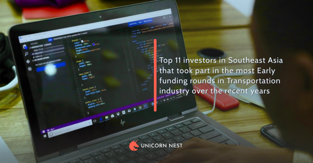 Top 11 investors in Southeast Asia that took part in the most Early funding rounds in Transportation industry over the recent years