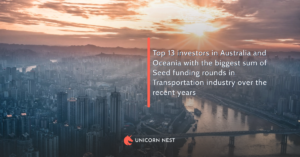 Top 13 investors in Australia and Oceania with the biggest sum of Seed funding rounds in Transportation industry over the recent years