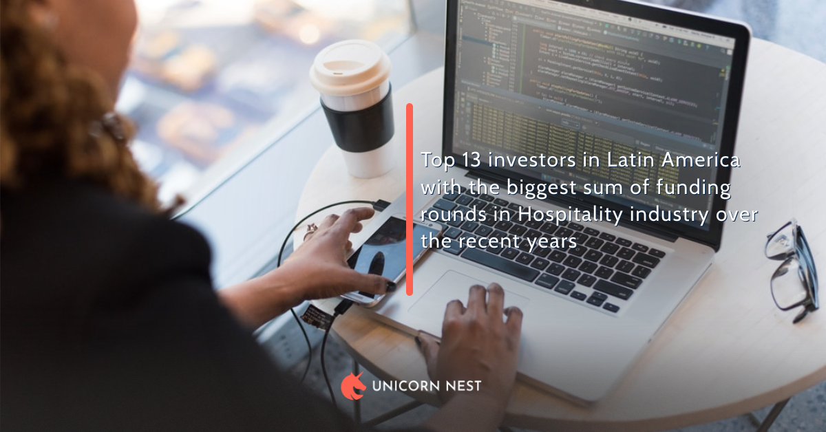 13 Most Active Investors in Latin America's Hospitality Industry