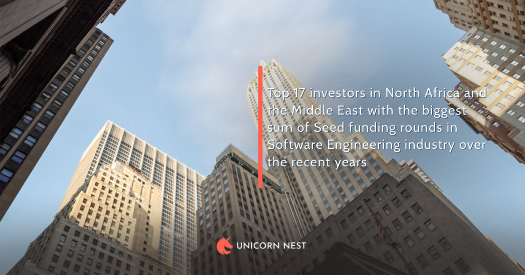 Top 17 investors in North Africa and the Middle East with the biggest sum of Seed funding rounds in Software Engineering industry over the recent years