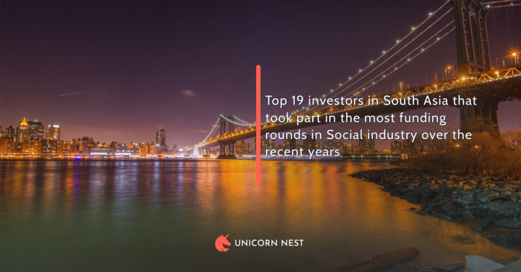 Top 19 investors in South Asia that took part in the most funding rounds in Social industry over the recent years