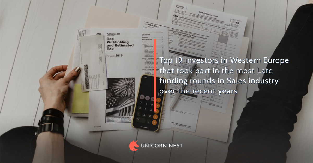 Top 19 investors in Western Europe that took part in the most Late funding rounds in Sales industry over the recent years