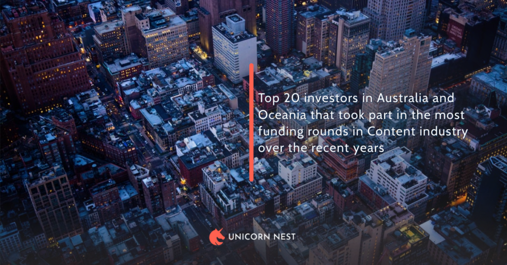 Content Industry: Australia and Oceania's Top 20 Investors According To Number of Funding Rounds