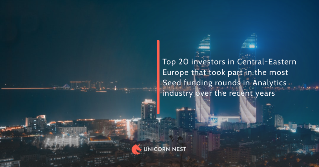 Top 20 investors in Central-Eastern Europe that took part in the most Seed funding rounds in Analytics industry over the recent years
