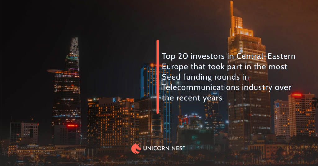 Top 20 investors in Central-Eastern Europe that took part in the most Seed funding rounds in Telecommunications industry over the recent years
