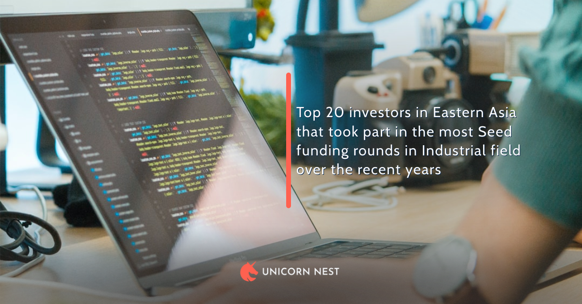 Top 20 investors in Eastern Asia that took part in the most Seed funding rounds in Industrial field over the recent years