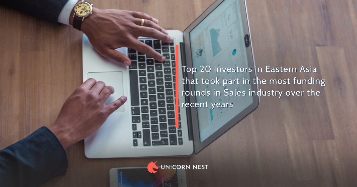 Top 20 investors in Eastern Asia that took part in the most funding rounds in Sales industry over the recent years