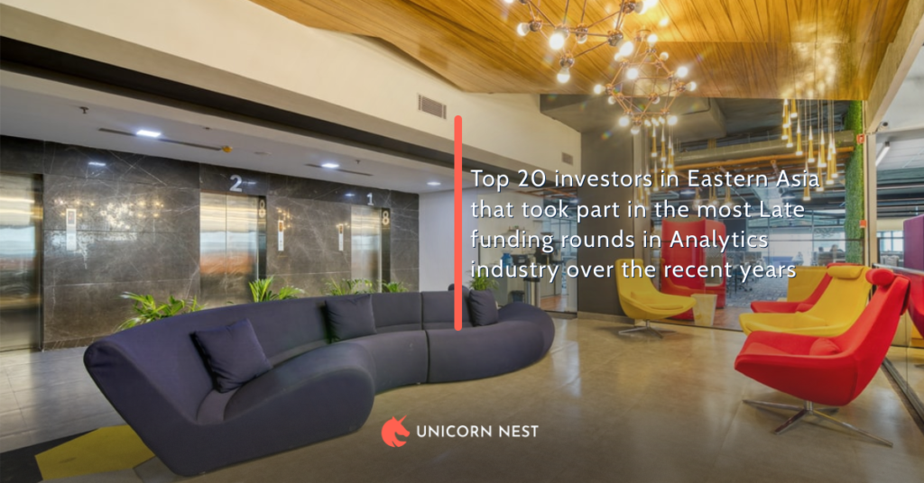 Top 20 investors in Eastern Asia that took part in the most Late funding rounds in Analytics industry over the recent years